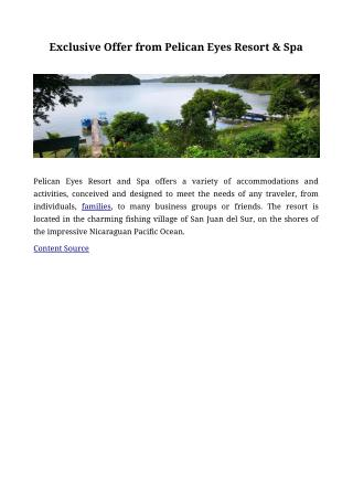 Exclusive Offer from Pelican Eyes Resort & Spa
