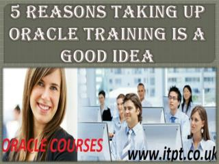Oracle Training Is a Good Idea For Better Life