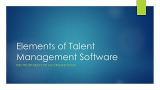 Elements of talent management software