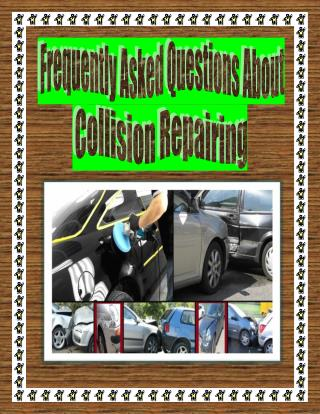 Frequently Asked Questions About Collision Repairing