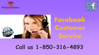 Why may it be a shrewd thought for me to take Facebook Customer Service? call 1-850-316-4893