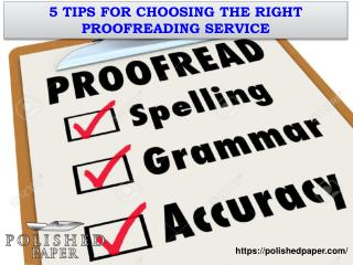 5 tips for choosing the right proofreading service