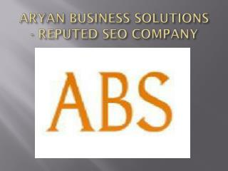 Aryan Business Solutions - Reputed SEO Company