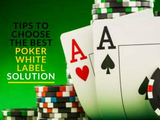 Tips to Choose the Best Poker White Label Solution