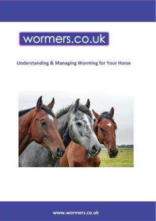 Understanding and Managing the Worming of your Horse