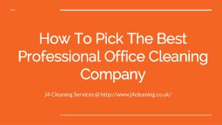 How To Choose The Best Professional Office Cleaning Company