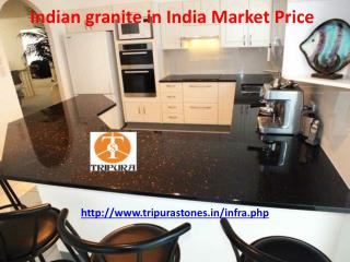 Indian granite in India Market Price