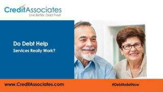 Debt Help or Debt Relief Services at Credit Associates