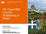 HP OpenVMS  Volume Shadowing in Action
