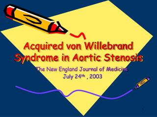 Acquired von Willebrand Syndrome in Aortic Stenosis