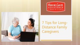 7 Tips for Long-Distance Family Caregivers