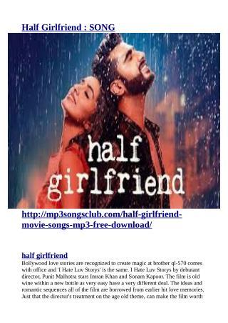 http://mp3songsclub.com/half-girlfriend-movie-songs-mp3-free-download/
