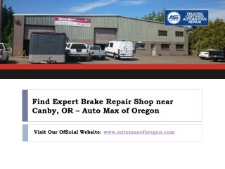 Remember Brake Repair Shop near Canby Oregon For Safe Driving!