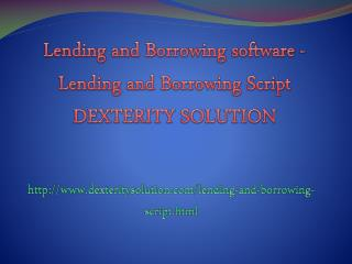 Lending and Borrowing software - Lending and Borrowing Script