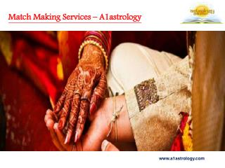 Get the Best Match Making Services – a1astrology