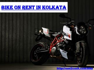 Bike on Rent in Kolkata for a single day for Rs 699/day