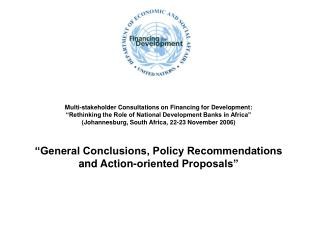 "Multi-stakeholder Consultations on Financing for Development: ""Rethinking the Role of National Development Banks in Af"