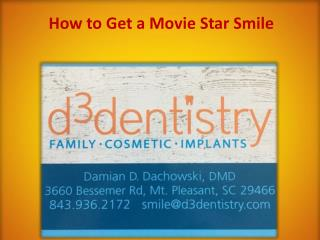 How to Get a Movie Star Smile