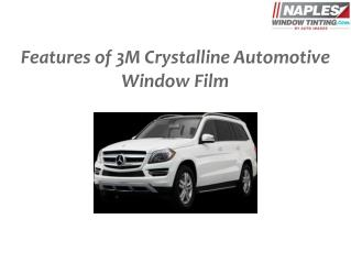 Features of 3M Crystalline Automotive Window Film