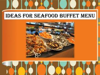 Ideas for Seafood Buffet Menu