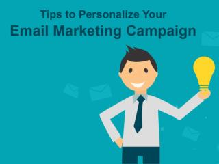 Tips To Personalize Email Marketing Campaigns