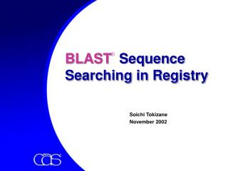 BLAST   Sequence  Searching in Registry