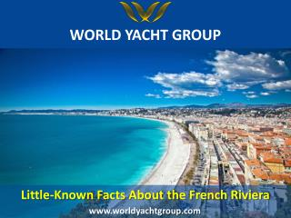Little Known Facts About The French Riveria