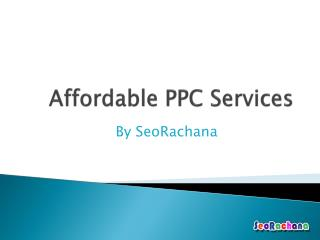 Affordable PPC Services