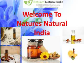 Buy Best Pure and Natural Essential Oils @ Naturesnaturalindia.com
