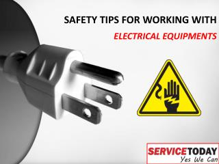 Safety Tips - Things To Keep on Consideration While Working With Electrical Appliances