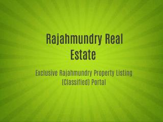 Rajahmundry Real Estate - East & West Godavarie's Real Estate