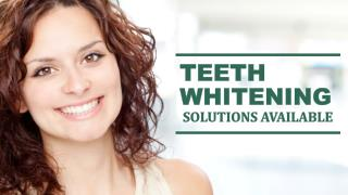 Teeth Whitening Solutions Available