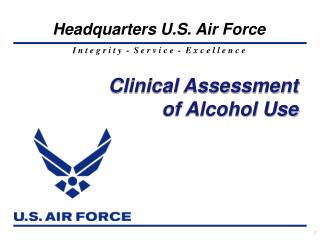 Clinical Assessment  of Alcohol Use