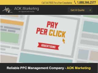 Reliable PPC Management Company - AOK Marketing