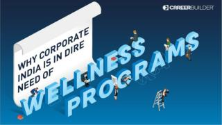 Investing in Employee Wellness Programs is Essential to Boost Employee Performance