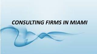 Consulting Firms in Miami