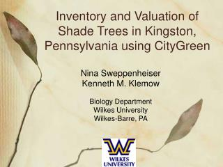 Inventory and Valuation of Shade Trees in Kingston, Pennsylvania using CityGreen