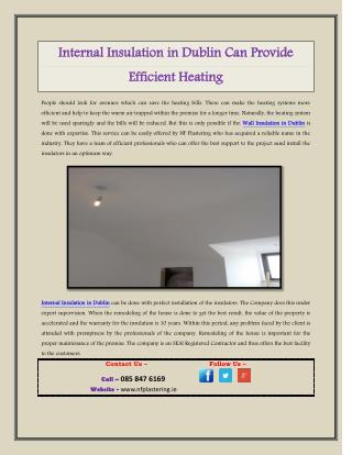 Internal Insulation in Dublin Can Provide Efficient Heating