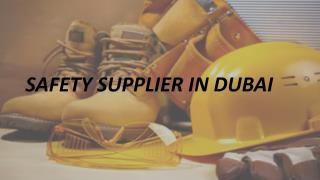 Safety Supplier In Dubai