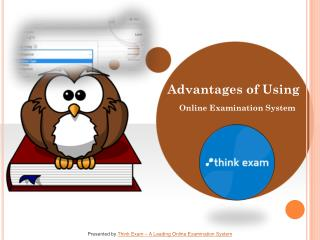 Advantages of using an online examination system?