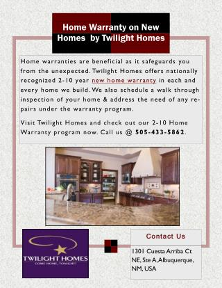 Home Warranty on New Homes  by Twilight Homes