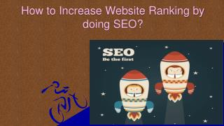 How to Increase Website Ranking by doing SEO ?