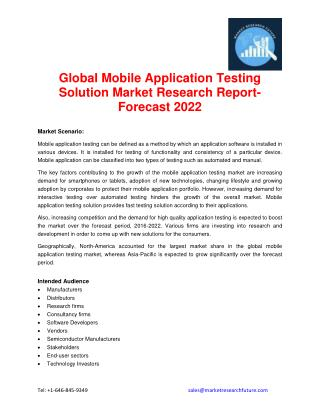 Global Mobile Application Testing Solution Market Research Report- Forecast 2022