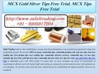 MCX Gold Silver Tips Free Trial, MCX Tips Free Trial