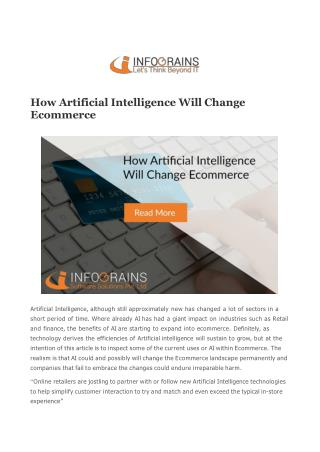 How Artificial Intelligence Will Change Ecommerce : Infograins