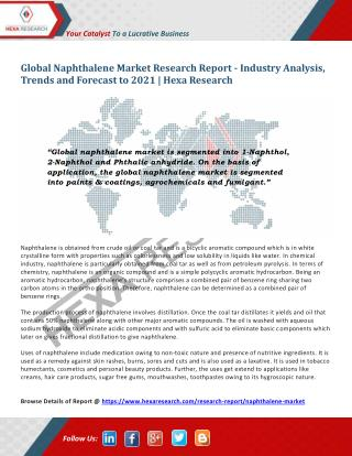 Global Naphthalene Market Size, Share | Industry Report, 2021 | Hexa Research