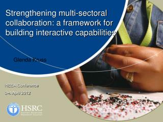 Strengthening multi-sectoral collaboration: a framework for building interactive capabilities