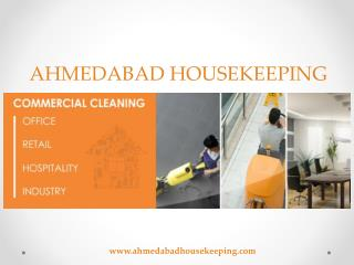 Housekeeping services in Ahmedabad from Ahmedabad Housekeeping
