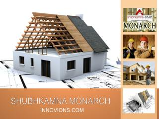Shubhkamna Monarch Noida Extension