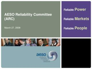 AESO Reliability Committee (ARC)